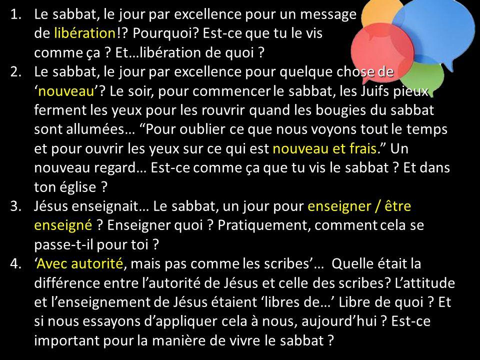 Le sabbat, le jour par excellence pour un message. de libération