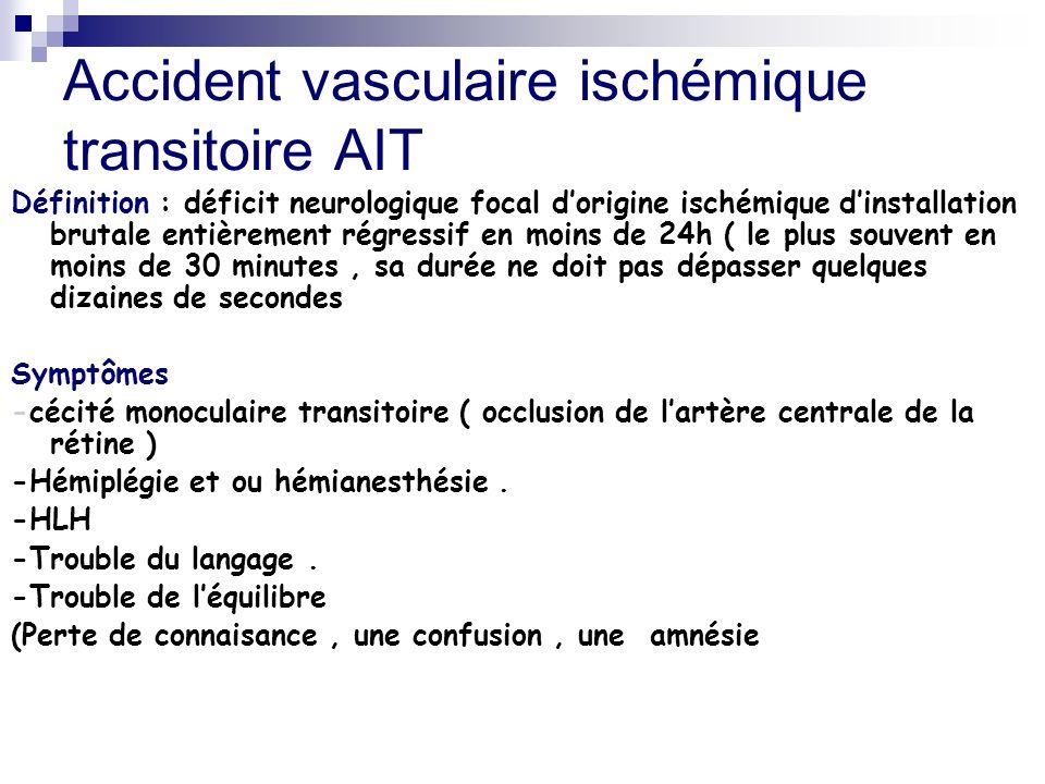 Accident vasculaire ischémique transitoire AIT