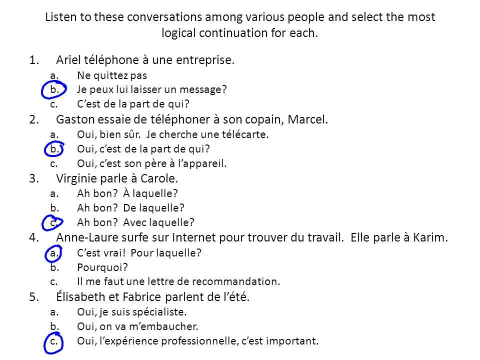 Ariel téléphone à une entreprise.