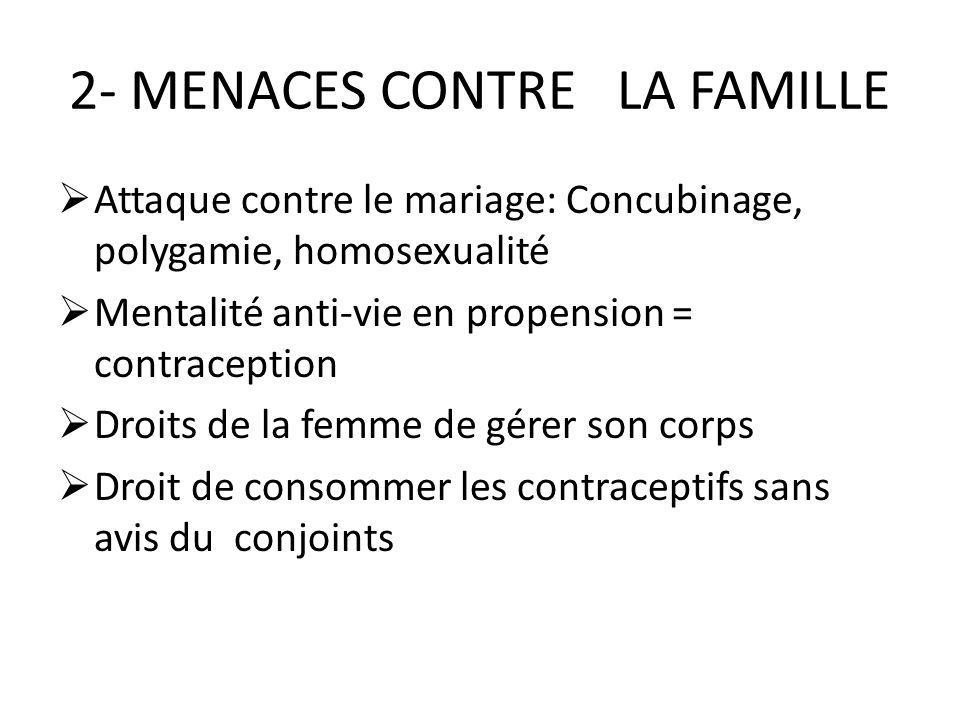 2- MENACES CONTRE LA FAMILLE
