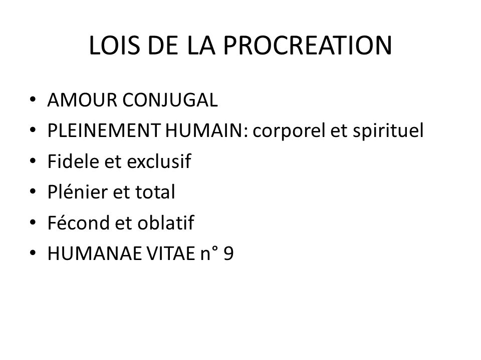 LOIS DE LA PROCREATION AMOUR CONJUGAL