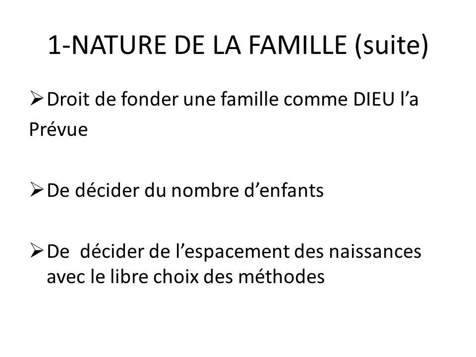 1-NATURE DE LA FAMILLE (suite)