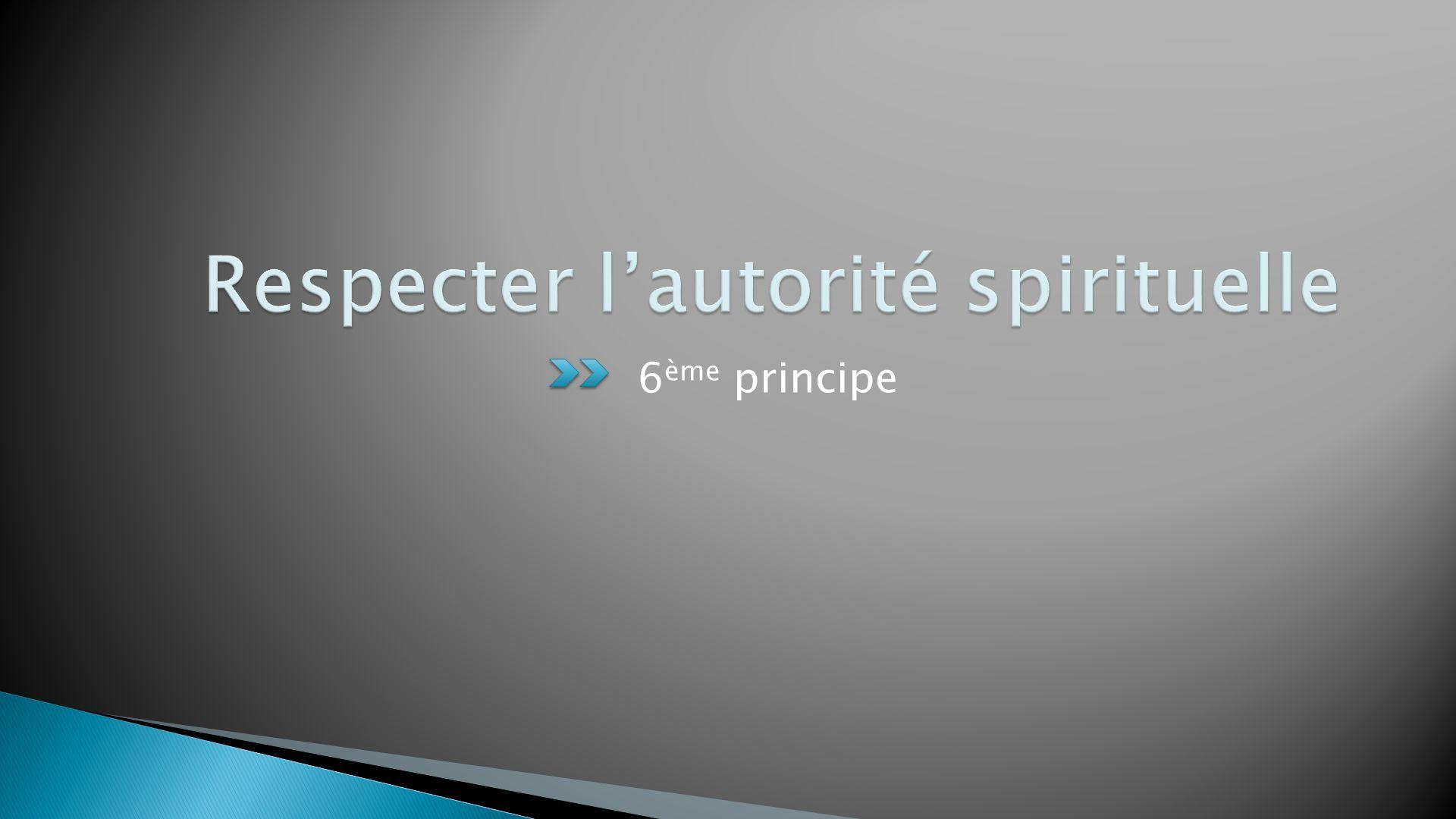 Respecter l'autorité spirituelle