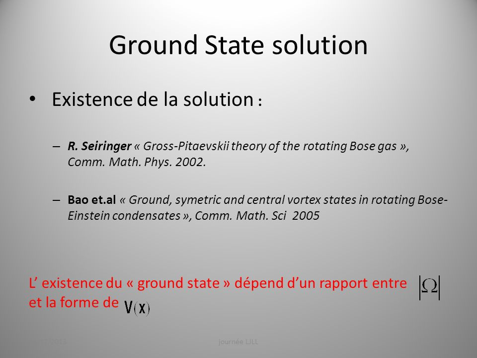 Ground State solution Existence de la solution :