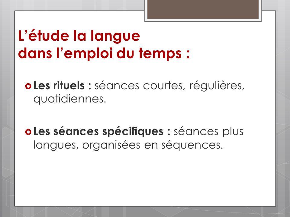 L'étude la langue dans l'emploi du temps :