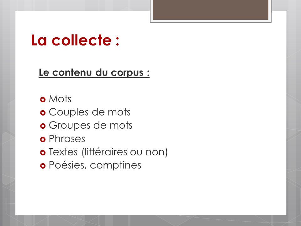 La collecte : Le contenu du corpus : Mots Couples de mots