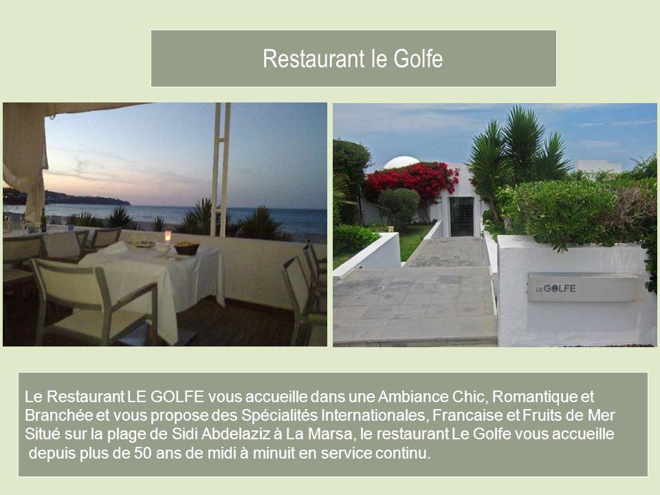 Restaurant le Golfe Un des restaurants,