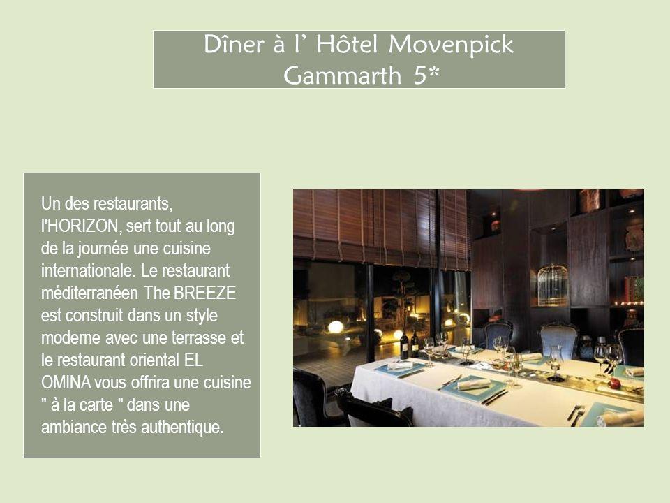 Dîner à l' Hôtel Movenpick