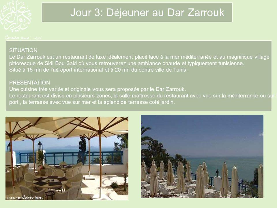 Jour 3: Déjeuner au Dar Zarrouk