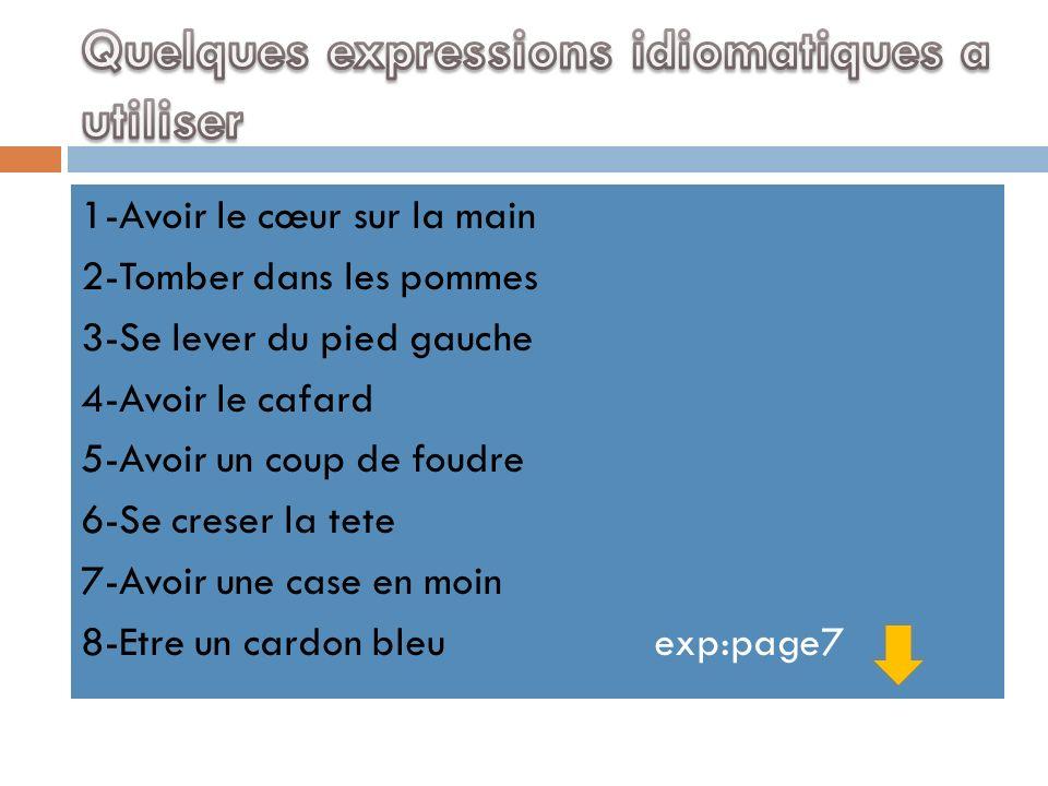 Quelques expressions idiomatiques a utiliser