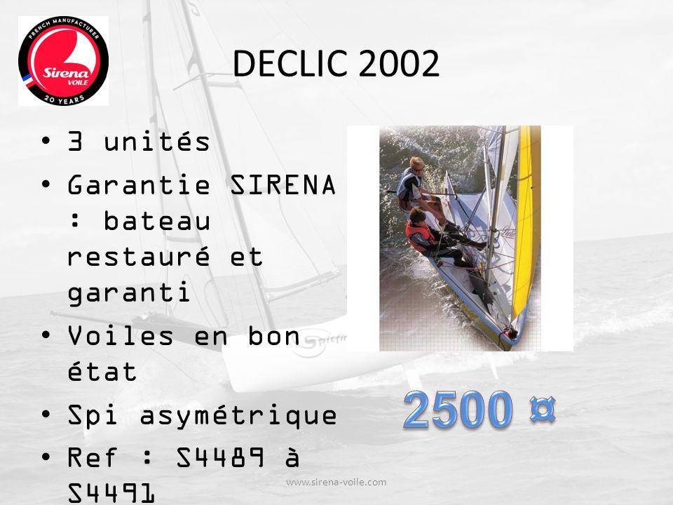 DECLIC 2002 3 unités. Garantie SIRENA : bateau restauré et garanti. Voiles en bon état. Spi asymétrique.