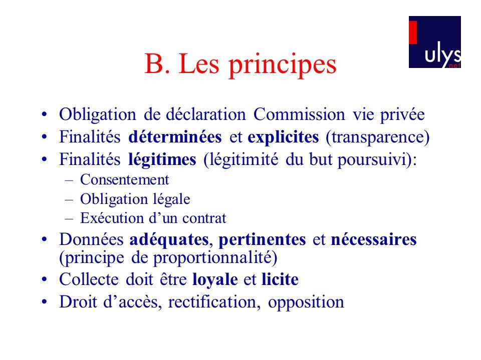 B. Les principes Obligation de déclaration Commission vie privée