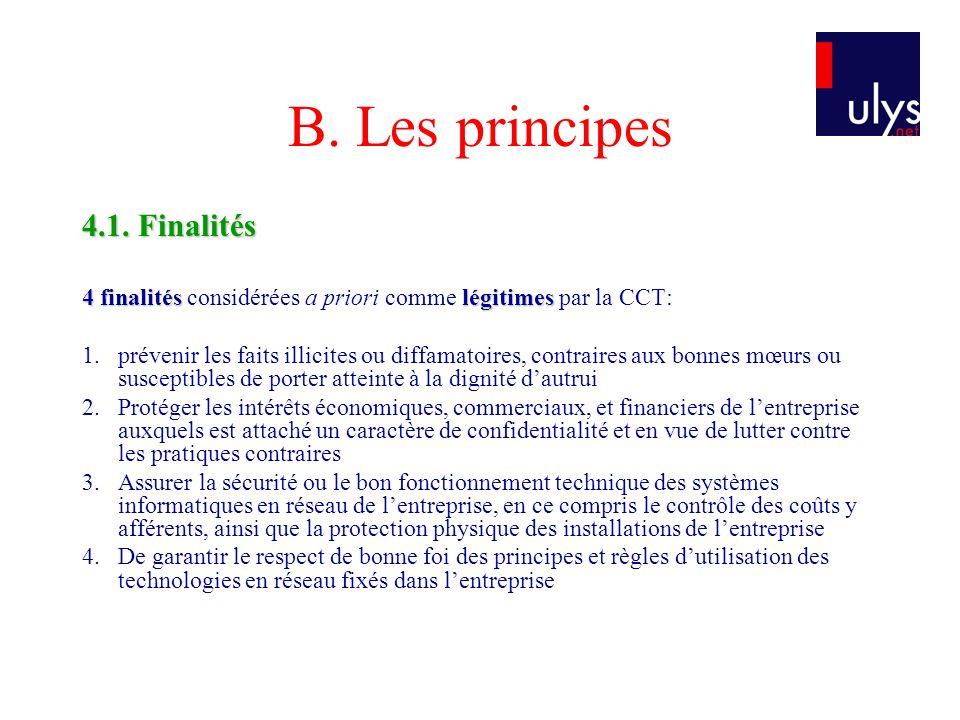 B. Les principes 4.1. Finalités