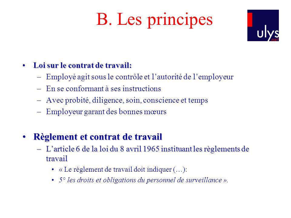 B. Les principes Règlement et contrat de travail