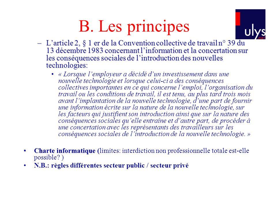 B. Les principes