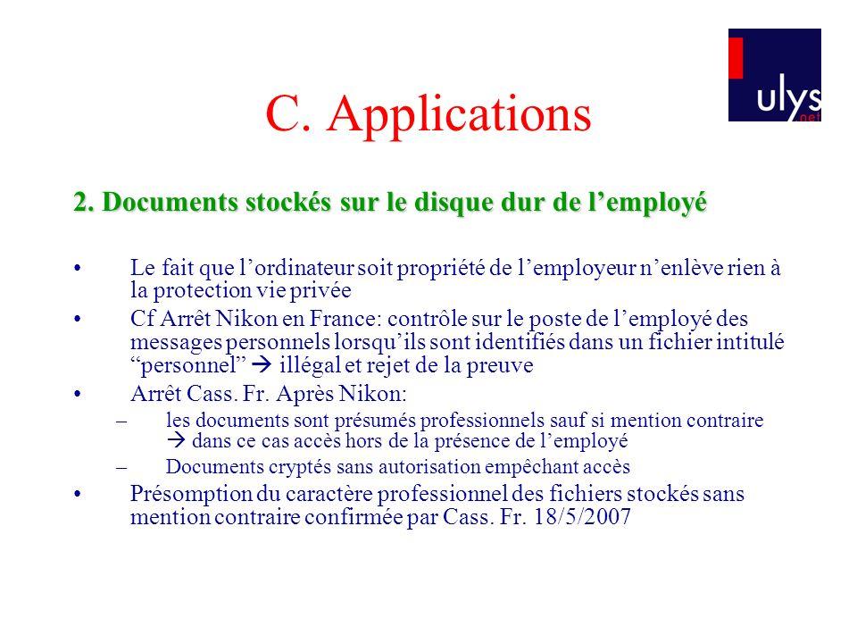 C. Applications 2. Documents stockés sur le disque dur de l'employé