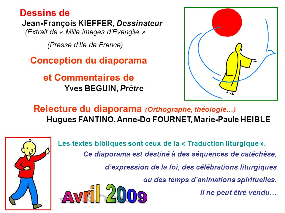 Avril 2009 Dessins de Conception du diaporama et Commentaires de