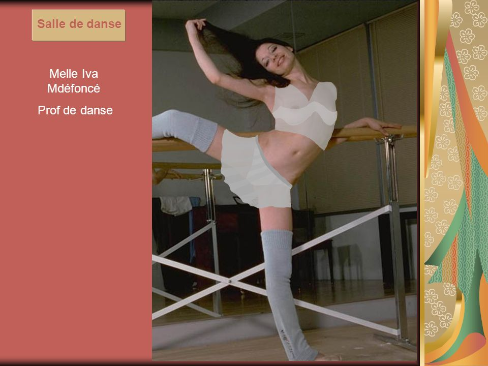 Salle de danse Melle Iva Mdéfoncé Prof de danse