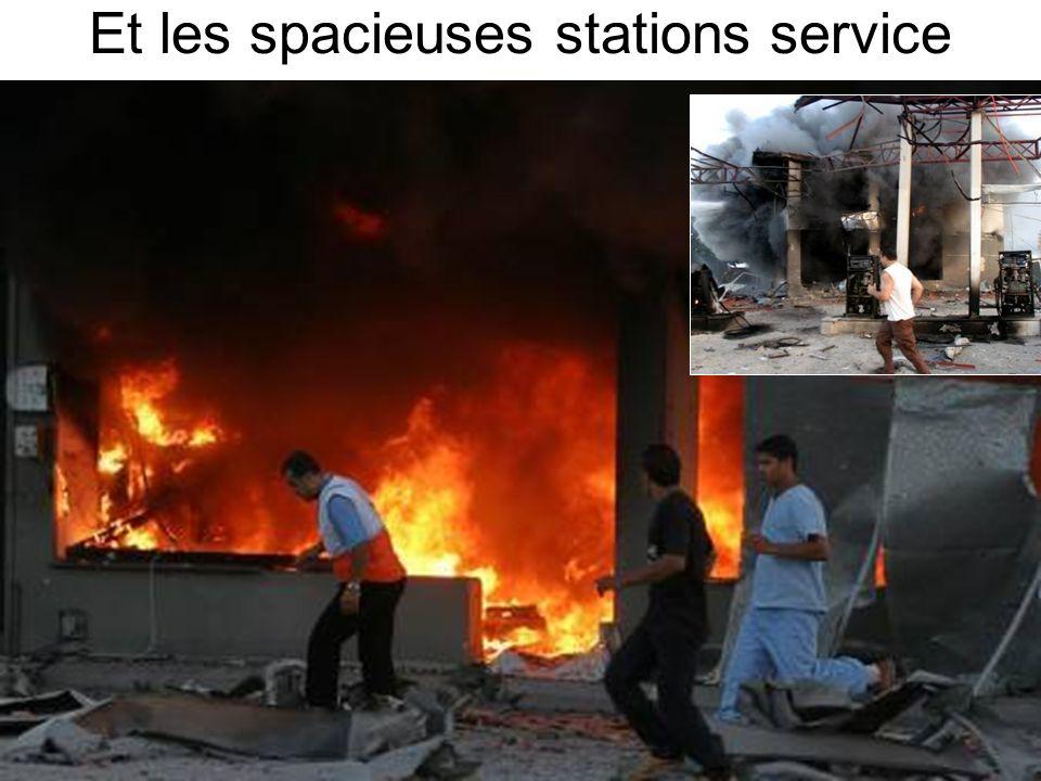 Et les spacieuses stations service