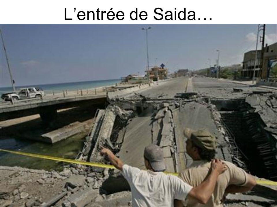 L'entrée de Saida…