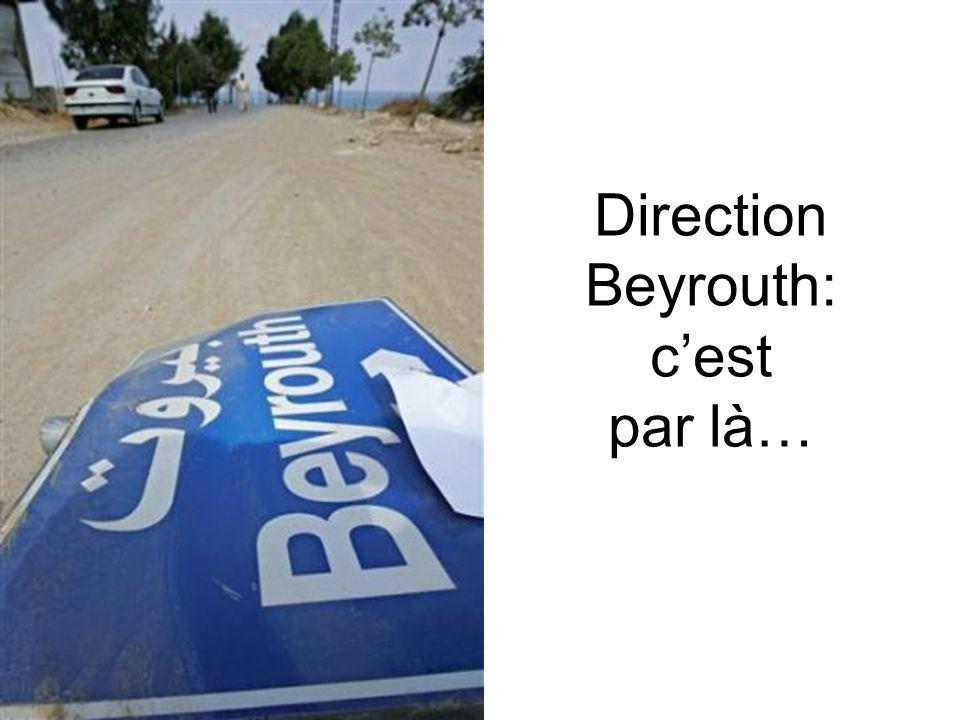 Direction Beyrouth: c'est par là…