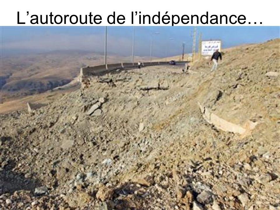 L'autoroute de l'indépendance…