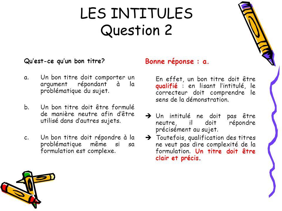 LES INTITULES Question 2