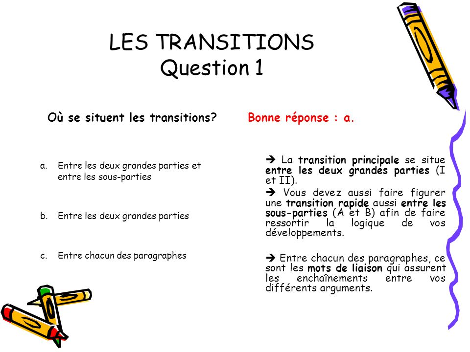 LES TRANSITIONS Question 1