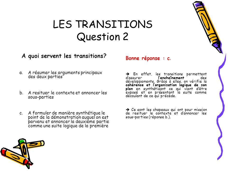 LES TRANSITIONS Question 2