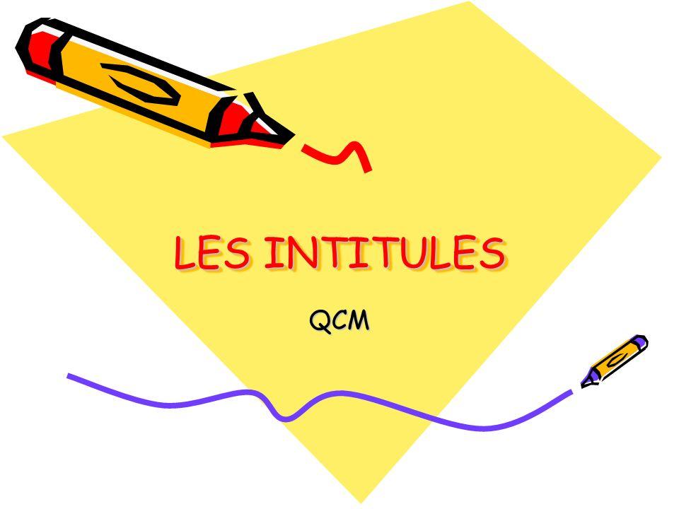 LES INTITULES QCM