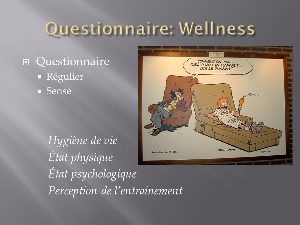 Questionnaire: Wellness