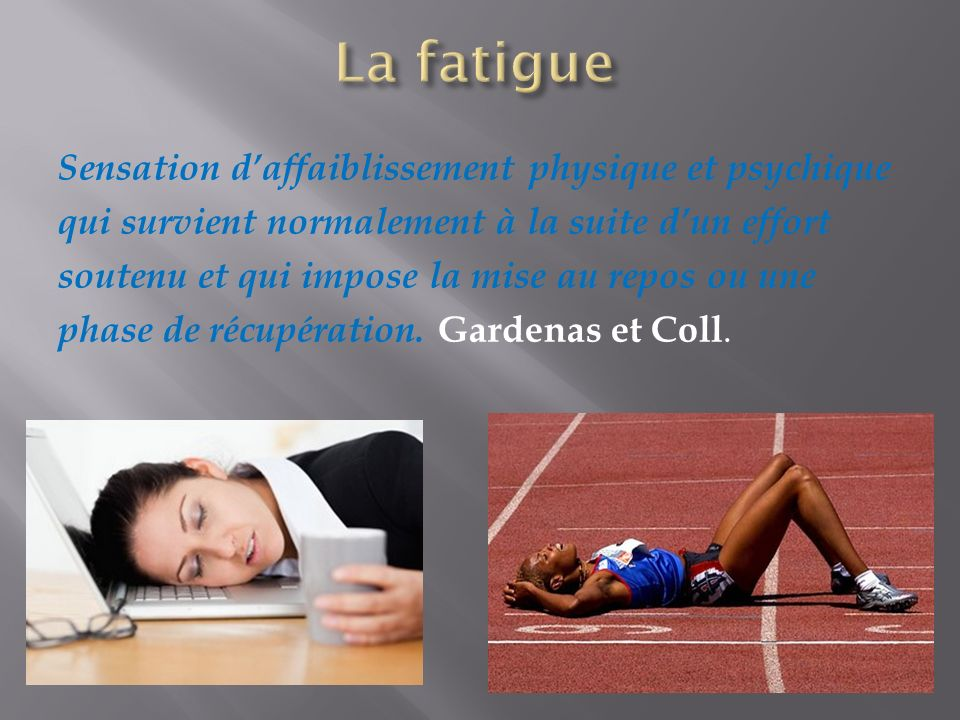 La fatigue