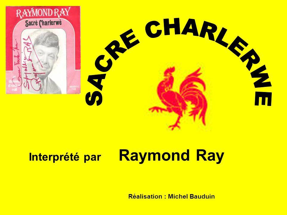 SACRE CHARLERWE Interprété par Raymond Ray