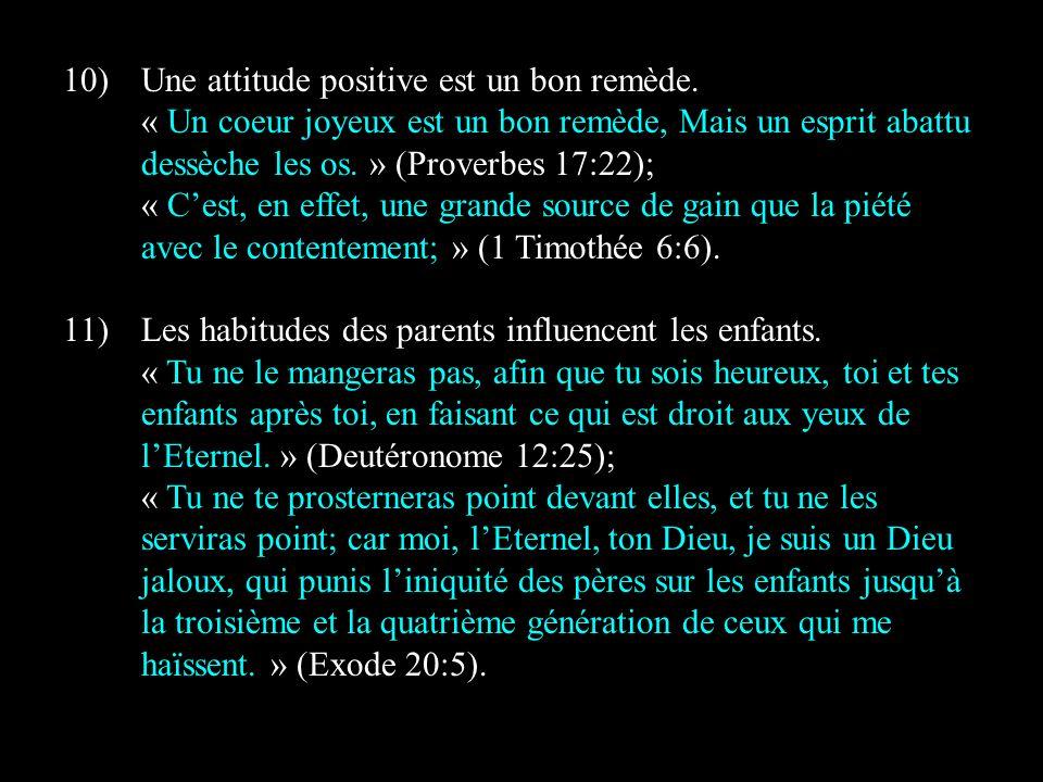 Une attitude positive est un bon remède.