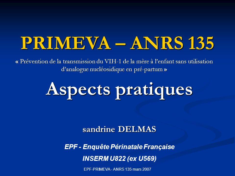 Aspects pratiques sandrine DELMAS EPF - Enquête Périnatale Française