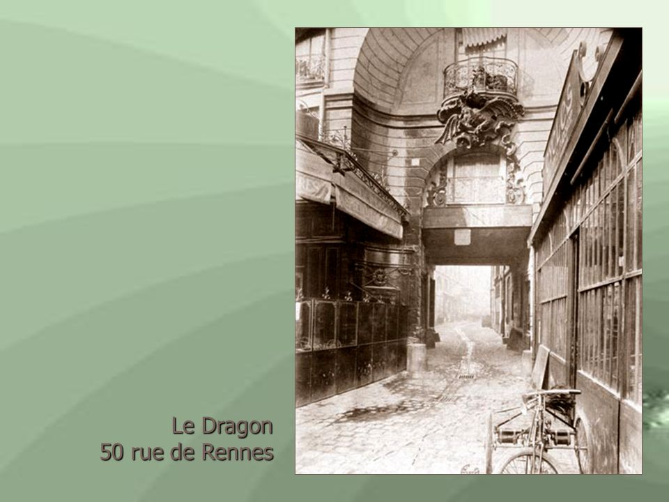 Le Dragon 50 rue de Rennes
