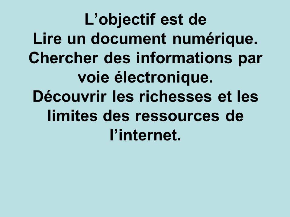 L'objectif est de Lire un document numérique