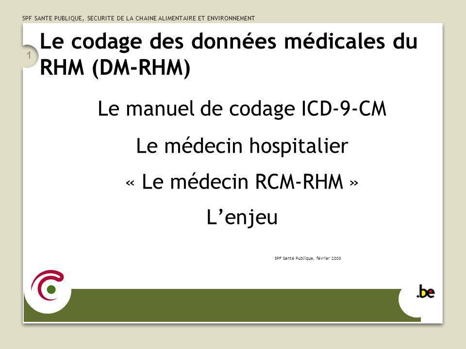 Le codage des données médicales du RHM (DM-RHM)