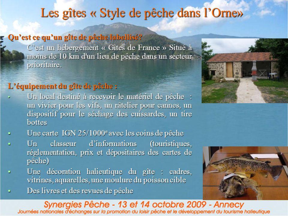 Les gîtes « Style de pêche dans l'Orne»