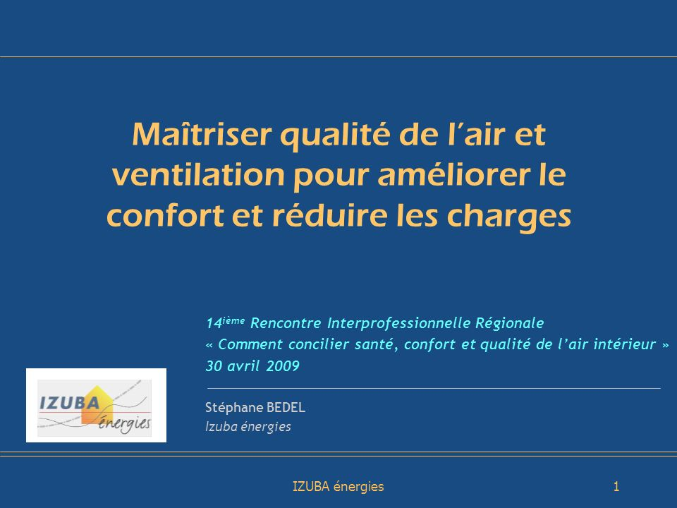Maîtriser qualité de l'air et ventilation pour améliorer le confort et réduire les charges