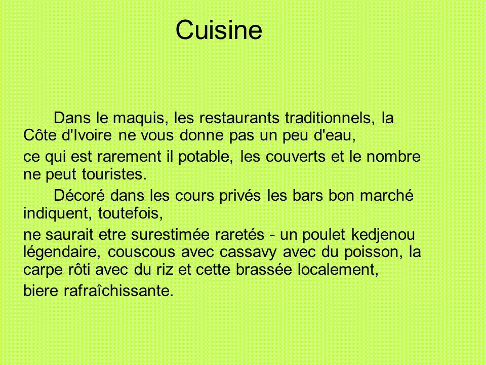 Cuisine Dans le maquis, les restaurants traditionnels, la Côte d Ivoire ne vous donne pas un peu d eau,