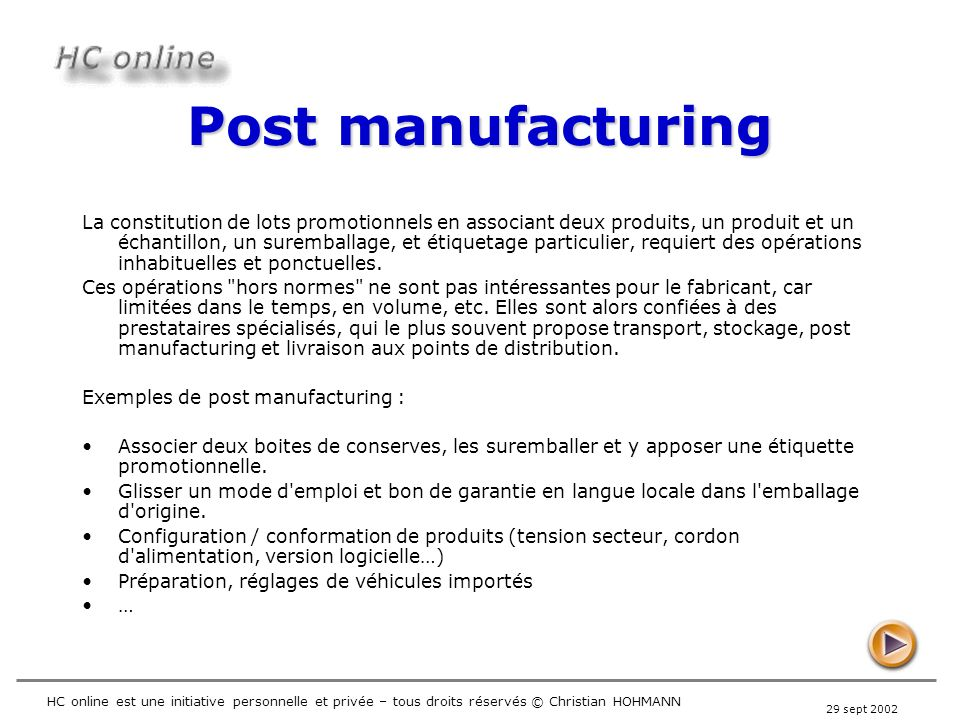 Post manufacturing