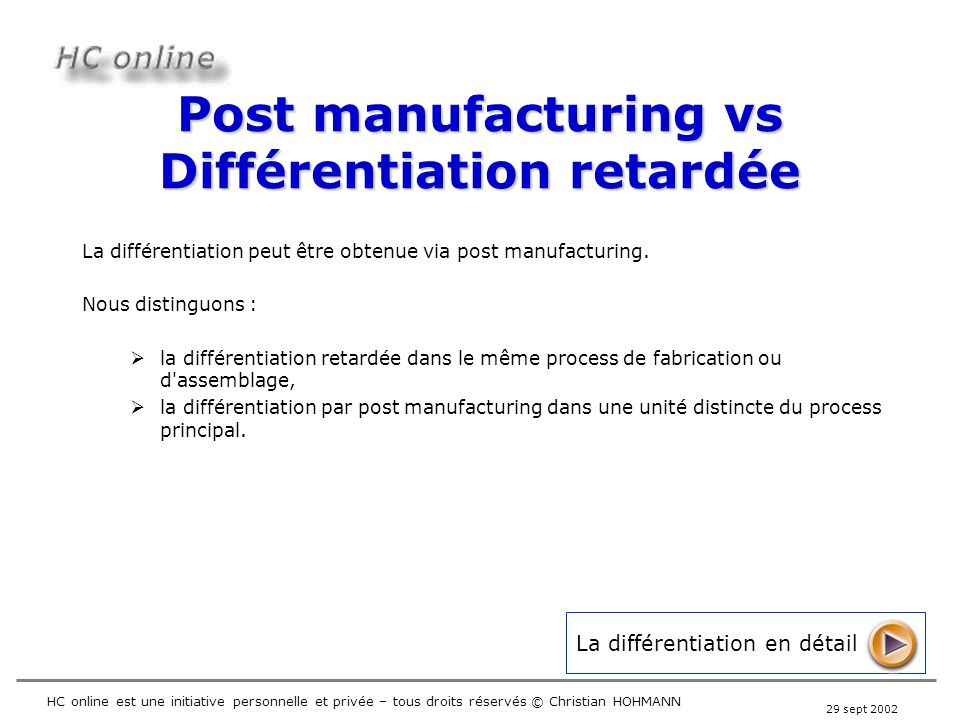 Post manufacturing vs Différentiation retardée