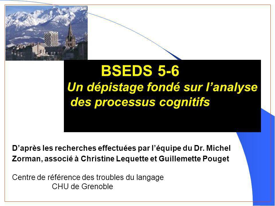BSEDS 5-6 Un dépistage fondé sur l'analyse des processus cognitifs