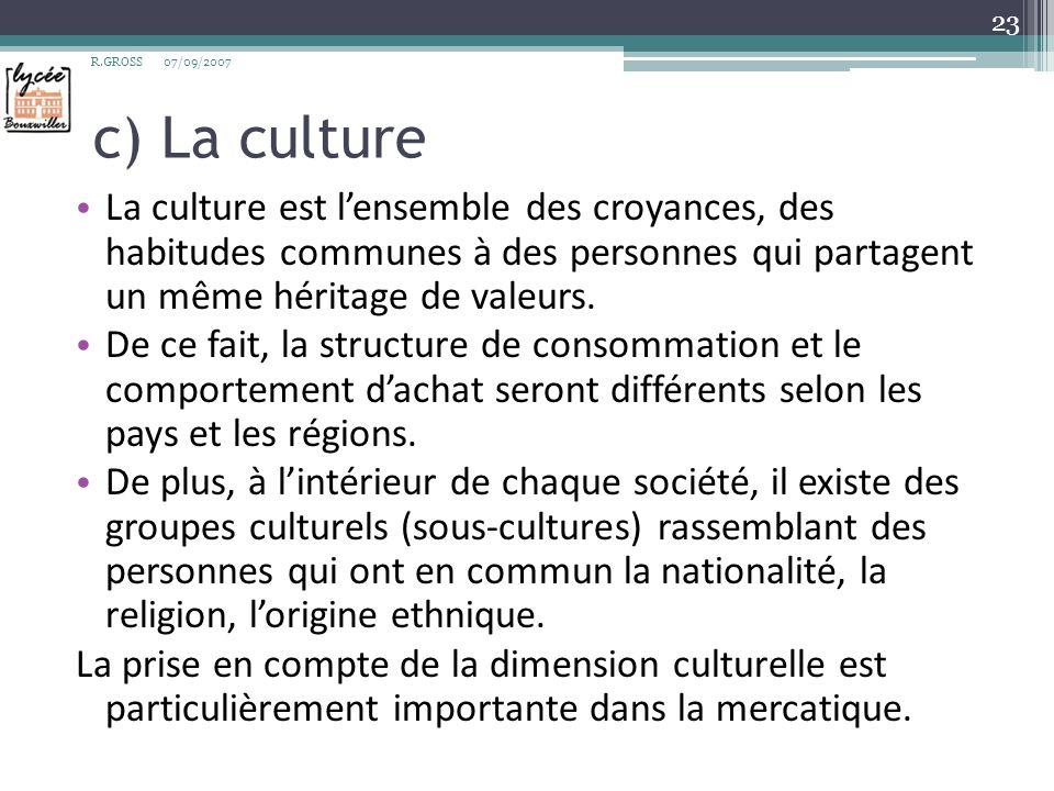 R.GROSS 07/09/2007. c) La culture.