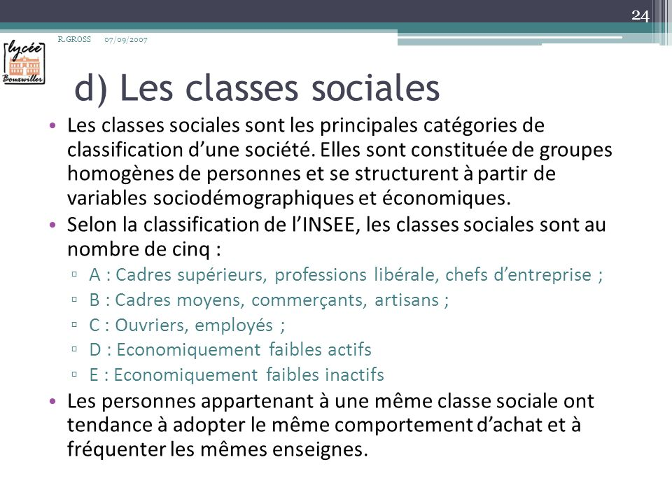 d) Les classes sociales