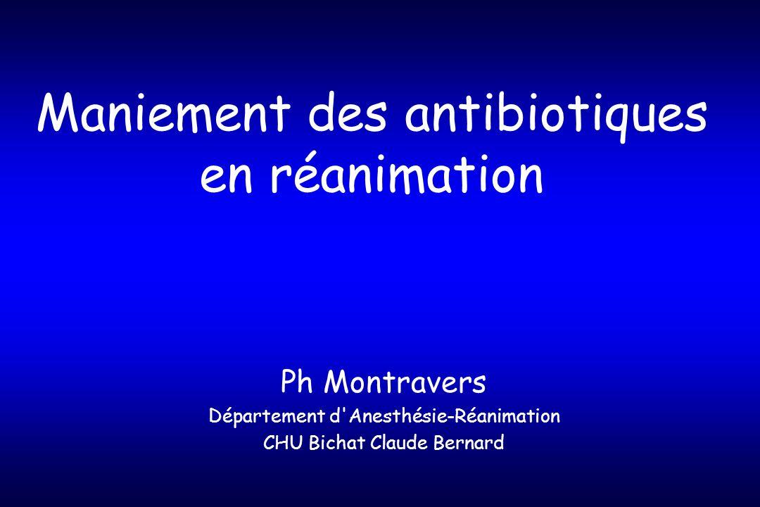 Maniement des antibiotiques en réanimation