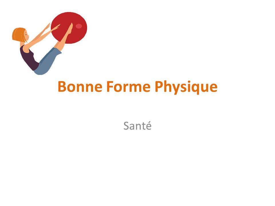 Bonne Forme Physique Santé