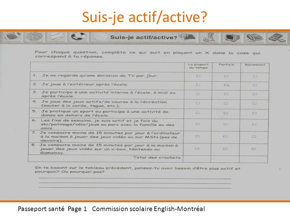Suis-je actif/active Passeport santé Page 1 Commission scolaire English-Montréal