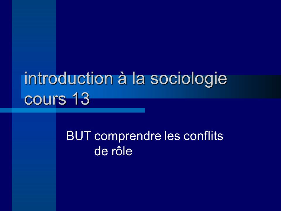 introduction à la sociologie cours 13